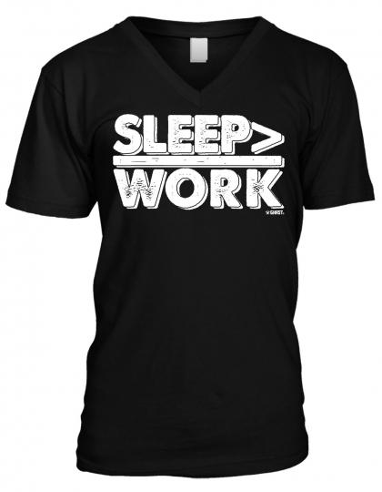 Sleep > Work Better Than Greater Than Nerd Geek Humor Funny Mens V-neck T-shirt
