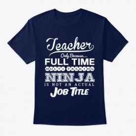 Soft Ninja Teacher Funny Quotes Gift Idea Hanes Hanes Tagless Tee T-Shirt