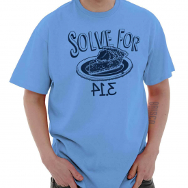 Solve For Pi Pie Day Funny Pun Nerdy Geeky Short Sleeve T-Shirt Tees Tshirts