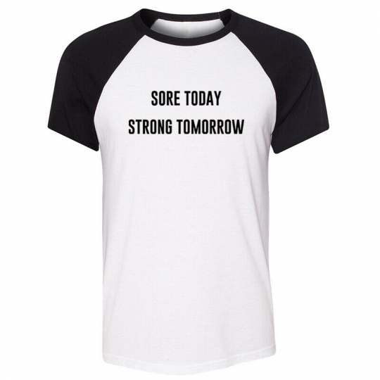 Sore Today Strong Tomorrow awesome T shirts training quote tops motivational tee