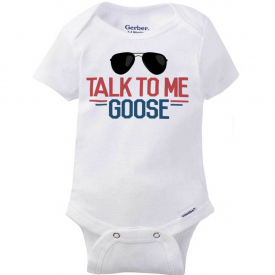 Talk To Me Goose Funny Classic Eighties Movie Army Gift Baby Gerber Onesie