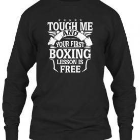 Touchez Moi Et Votre Premire Leon De Box Gildan Long Sleeve Tee T-Shirt