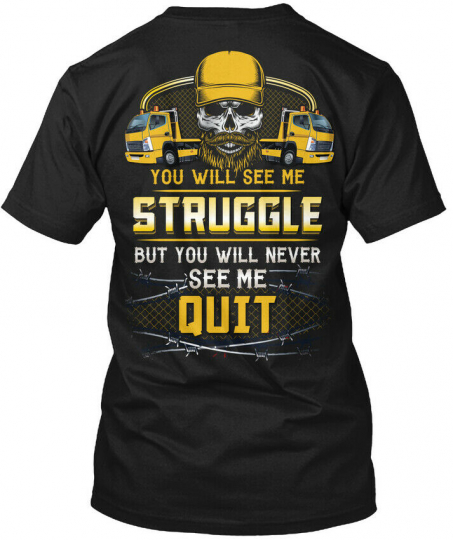 Tow Truck Operator Will Never Quit Hanes Tagless Tee T-Shirt