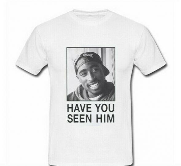 Tupac Have You Seen Him Mens White T-Shirt