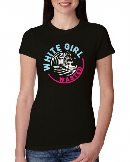 White Girl Wasted Drink Parody Claw Drinking Womens Slim Fit Junior Tee
