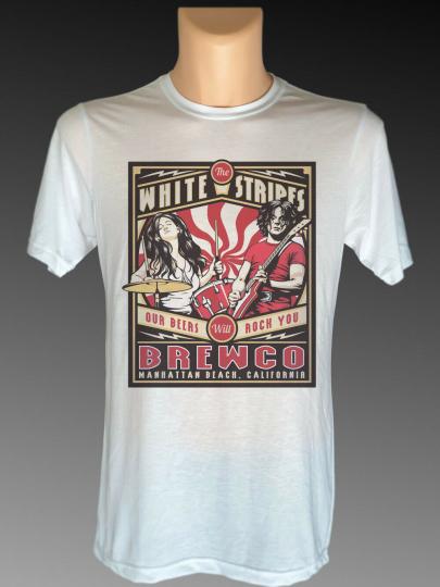 White Stripes Band T Shirt Brew Co Beer Manhattan Beach CA