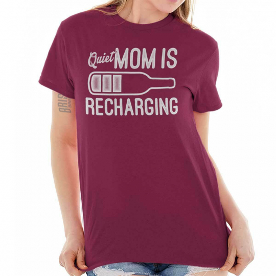 Wine Mom Recharging Funny Wino Mothers Day Drinking Gift T Shirt Tee