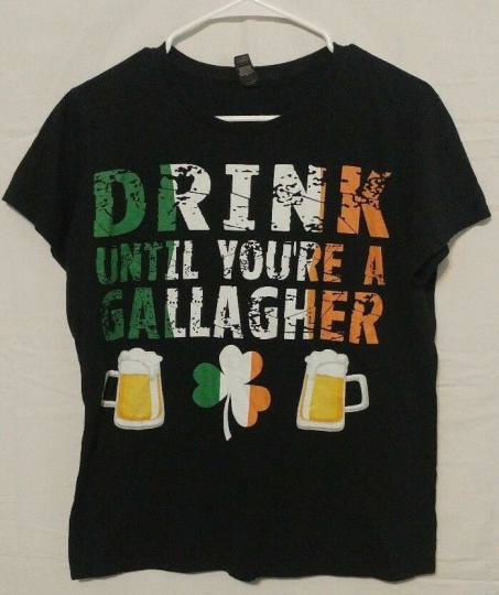Women's Shameless Drink Until You're a Gallagher T-Shirt Large