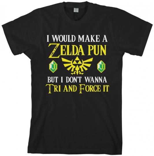 Zelda Pun Try And Force It Men's T-Shirt Funny Video Game