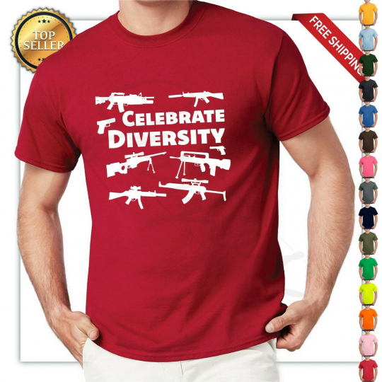 funny Celebrate Diversity Pro Gun T-shirt 2nd Amendment Bullets, AR15 Gun Rights