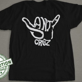 Santa Cruz T-Shirt | Hang Loose